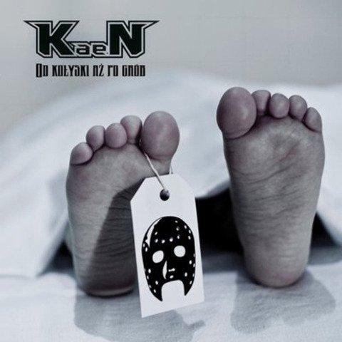 KaeN-Od Kołyski Aż Po Grób CD