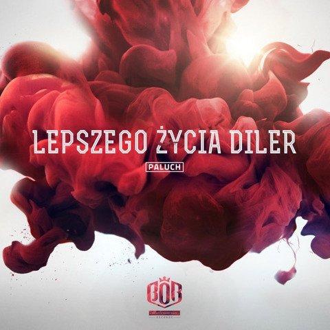 Paluch-Lepszego Życia Diler 1CD
