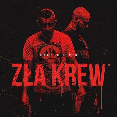 Kaczor x PIH-Zła Krew EP